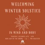 Welcoming Winter Solstice in Mind & Body