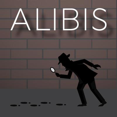 The Alibis- RESCHEDULED