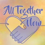 All Together Now!: A Global Event Celebrating Local Theatre