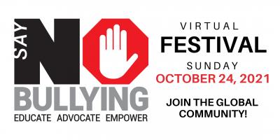 6th Annual Say NO Bullying (Virtual) Festival