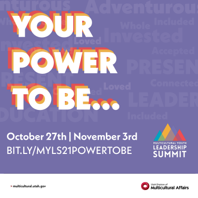 2021 Multicultural Youth Leadership Summit: Your P...