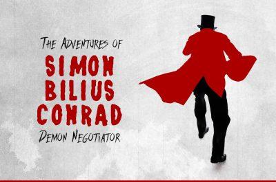 The Adventures of Simon Bilius Conrad: Demon Negot...