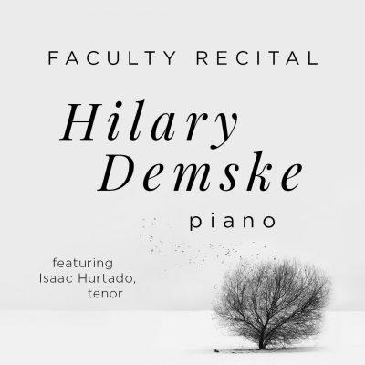 Faculty Recital: Hilary Demske and Isaac Hurtado