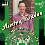 Contemporary Pianist Austen Fowles performs at Kearns Library