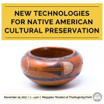 New Technologies for Native American Cultural Preservation
