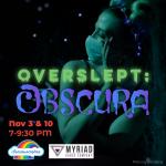 OVERSLEPT: OBSCURA
