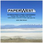 PaperWest 3rd National Works on Paper Juried Exhibition