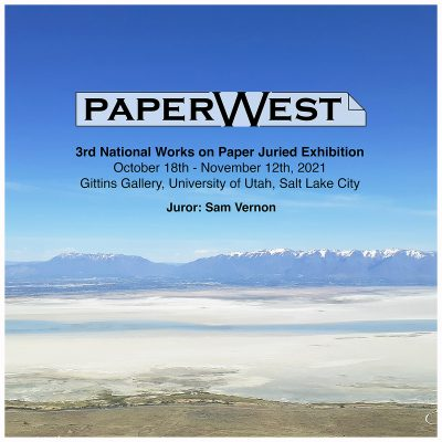 PaperWest 3rd National Works on Paper Juried Exhib...