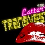 The Rocky Horror Picture Show with a Shadowcast Performance by the Latter Day Transvestites