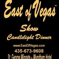 East Of Vegas Dinner Show