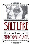 Salt Lake School for the Performing Arts