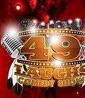 49 Laughs Comedy